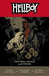 Hellboy, Vol. 7: The Troll Witch and Others