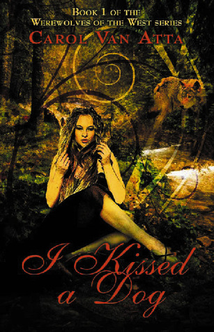 I Kissed a Dog (Werewolves of the West, Book One)