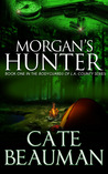 Morgan's Hunter (The Bodyguards of L.A. County #1)