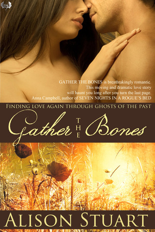 Gather the Bones by Alison  Stuart
