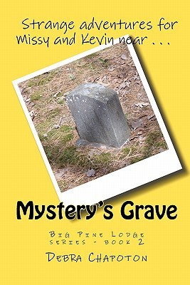 Mystery's Grave (Big Pine Lodge, #2)