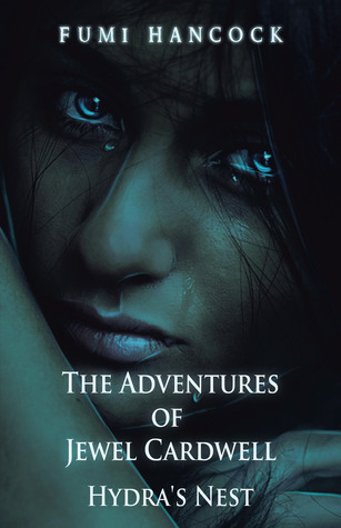 The Adventures of Jewel Cardwell by Fumi Hancock