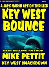 Key West Bounce: A Jack Marsh Action Thriller