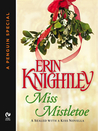 Miss Mistletoe (A Sealed with a Kiss Novella)