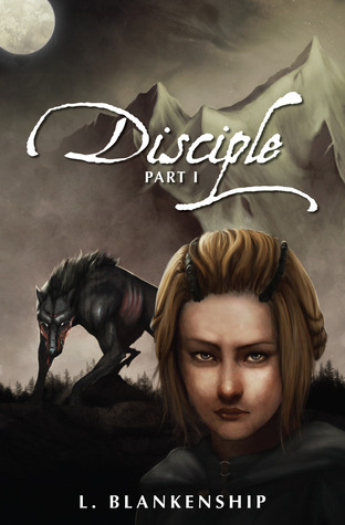 Disciple by L. Blankenship