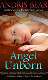 Angel Unborn (Deadly Sins, #1)