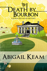 Death By Bourbon (Josiah Reynolds Mysteries, #4)