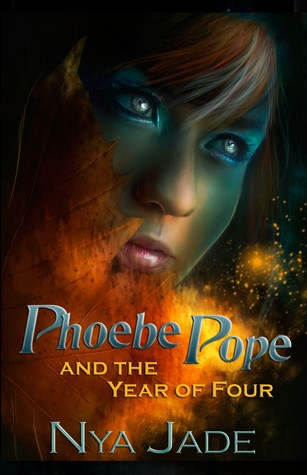 Phoebe Pope and the Year of Four (A Shapers Novel, #1)