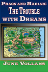 The Trouble with Dreams
