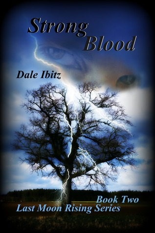 Strong Blood (Last Moon Rising, #2)