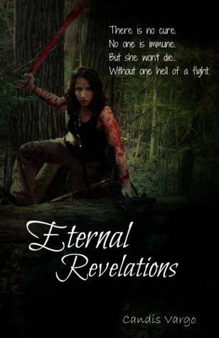 Eternal Revelations by Candis Vargo