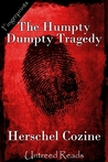 The Humpty Dumpty Tragedy