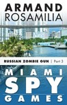 Miami Spy Games: Episode Three