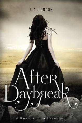 After Daybreak (Darkness Before Dawn, #3)