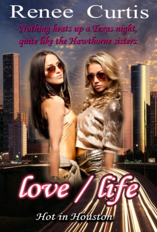 love/life: Hot in Houston