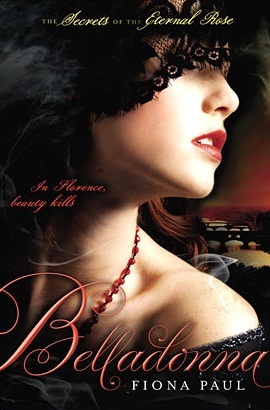 Belladonna (Secrets of the Eternal Rose, #2)