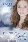 Prophecy Girl (Lacuna Valley #1)