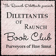 Dilettantes of Raunch