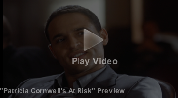 Patricia Cornwell's At Risk Preview