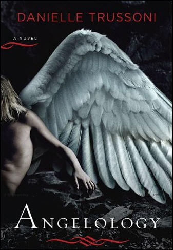 Angelology (Angelology #1) by Danielle Trussoni - Reviews ...