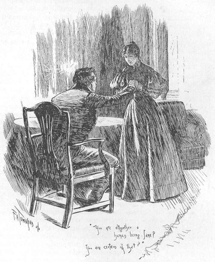 """You are altogether a human being, Jane?  You are certain of that?""  Illustration by F.H. Townsend (1896)"